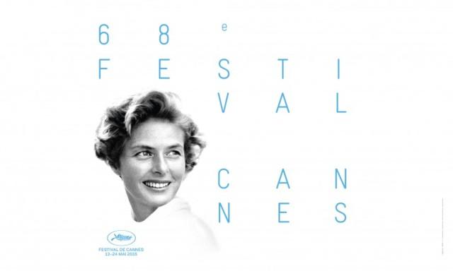 Cartaz presta homenagem a Ingrid Bergman, que em 2015, completaria 100 anos. (Divulgação/Festival de Cannes)